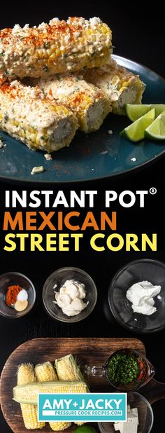 ant Pot Elote | Instant Pot Mexican Street Corn | Instant Pot Corn on the Cob | Mexican Corn Recipe | Pressure Cooker Corn | Street Food Recipes | Instant Pot Recipes | Side Dishes | BBQ Recipes #instantpot #recipes #easy #mexican Crock Pot Recipes, Corn Recipes, Healthy Recipes, Slow Cooker Recipes, Mexican Food Recipes, Cooking Recipes, Chicken Recipes, Mexican Food Dishes, Food Dinners