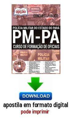 Apostila - CURSO DE FORMAÇÃO DE OFICIAIS - Concurso PM PA 2016