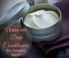 5 Easy DIY Deep Conditioners for Natural Hair
