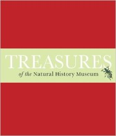 Treasures of the Natural History Museum by Vicky Paterson.  A celebration of the Natural History Museum's most treasured possessions - selected both from objects on display and those stored behind the scenes - including world-famous specimens and little known curiosities.  #historyread