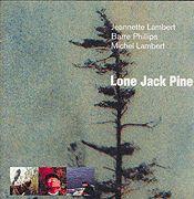 Lambert/Phillips/Lambert, Lone Jack Pine