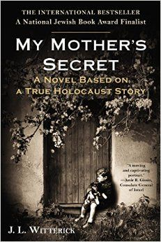 #awordfromJoJo #historicalbooks Inspired by a true story, My Mother's Secret is a captivating and ultimately uplifting tale intertwining the lives of two Jewish families in hiding from the Nazis, a fleeing German soldier, and the mother and daughter who team up to save them all.