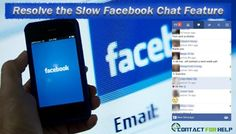 How to Resolve the Slow Facebook Chat Feature