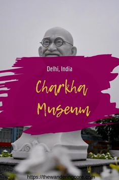 Familiarise with the history of Charkha at The Charkha museum, Delhi New Delhi, Delhi India, India India, North India, China Travel, Japan Travel, Travel Guides, Travel Tips, Fun Travel