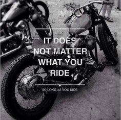 As long as you ride!