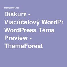 Diškurz - Viacúčelový WordPress Téma Preview - ThemeForest