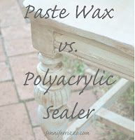 Jennifer Rizzo: great chart listing the pros and cons of Polycrylic sealer vs paste wax.