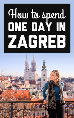 How to spend one perfect day in Zagreb - A Globe Well Travelled Top Europe Destinations, Europe Travel Tips, Travel Plan, Travel Guide, Plitvice Lakes National Park, Yosemite National Park, National Parks, Scenic Photography, Night Photography