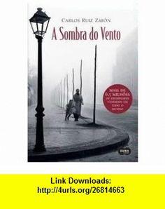 Sombra do Vento, A (9788573026047) Carlos Ruiz Zafon , ISBN-10: 8573026049  , ISBN-13: 978-8573026047 ,  , tutorials , pdf , ebook , torrent , downloads , rapidshare , filesonic , hotfile , megaupload , fileserve