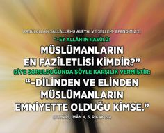 Faziletli müslüman!  #müslüman #fazilet #emniyet #dil #el #hadis #hayırlıcumalar #istanbul #ilmisuffa