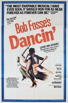 "Original Broadway poster for 1978 music revue ""Dancin'"" Vintage Movies, Vintage Posters, Joel Grey, Broadway Posters, Bob Fosse, Original Movie Posters, Musical Theatre, Memoirs, Love"