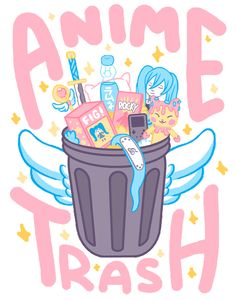 To all my new followers I haven't greeted yet I'm ur anime trash basket probably