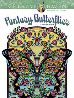 Creative Haven Fantasy Butterflies Coloring Book