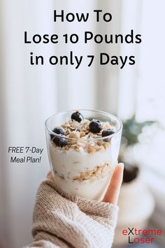 How To Lose 10 Pounds in 7 Days | Lose 10 Pounds In A Week Without Working Out | No Exercise Weight Loss | Free 7 Day Meal Plan | #weightloos #mealplan