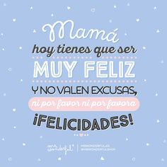 Postales virtuales muy bonitas para felicitar a tu madre en su día. #mothersday #muymolon #mrwonderful Happy Mother S Day, Happy B Day, Frida Quotes, Dad Day, World Pictures, Mother Quotes, Happy Birthday Wishes, Its A Wonderful Life, Positive Thoughts