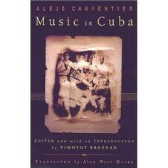 Alejo Carpentier, Music in Cuba