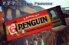 p-p-pick up a penguin - Had one in every lunch box.