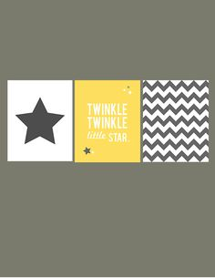 Twinkle Twinkle Little Star - yellow and gray- chevron - set of 3 - nursery art - 8x10 on A4. €33.00, via Etsy.