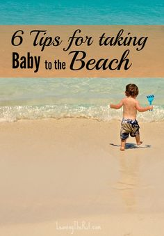 6 tips for taking baby to the beach, kids at beach