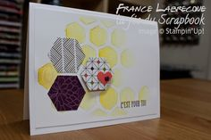 Stampin'Up! handmade card from La Fée du Scrapbook ... hexagons ... great mod look .. some stenciled ... some punched from pattern papers ... one popped up with a heart ... luv it!