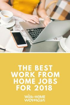 The Best Work From Home Jobs for 2018 #workathome #job #career #business