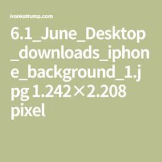 6.1_June_Desktop_downloads_iphone_background_1.jpg 1.242×2.208 pixel
