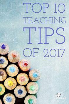 Top 10 Teaching Tips of 2017
