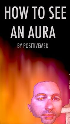 Can anyone here read Auras, is this something anyone can ...
