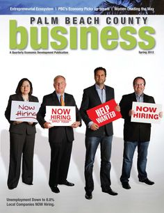 Our new magazine, Palm Beach County Business, offers an overview of important and timely economic development news and local business information.