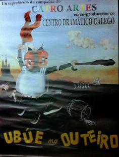 Ubúe no outeiro. Compañía do Catro Artes en coproducción co Centro Dramático Galego