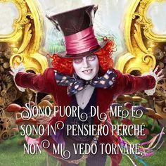 Sono fuori di me e sono in pensiero perché non mi vedo tornare. • # #cappellaiomatto #madhatter #follia #sogni #sognare #lecosebelle #frasi #frasitumblr #frasiitaliane #vita #ridere #sorriso #felice #motivazione #ilpaesedellemeraviglie #stupendo #pensieri #aforismi #citazioni #tumblr #tweegram #tbt #me #madeinitaly #insanity #mercurio #cuore #amici #amore