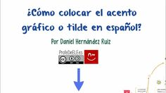 ¿Cómo colocar el acento gráfico o tilde en español?