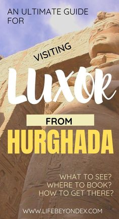 An ultimate guide for visiting Luxor from Hurghada. What to see in Luxor? Where to book a trip to Luxor? How to get there by bus? All about the excursion to Luxor. Ancient Egypt Fashion, Ancient Egypt Art, Egypt Travel, Africa Travel, Hurghada Egypt, Travel Advise, Visit Egypt, Valley Of The Kings, Celebration Quotes