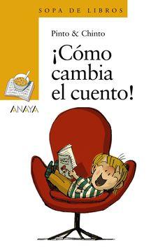 ¡Cómo cambia el cuento! Pinto & Chinto