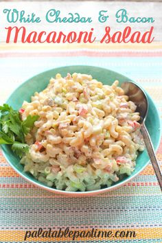 White Cheddar and Bacon Macaroni Salad