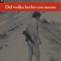 Del vodka hecho con moras by Ana Arzoumanian on SoundCloud