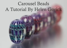 Lampwork Tutorial Including Short Video Guide & Colour Advice
