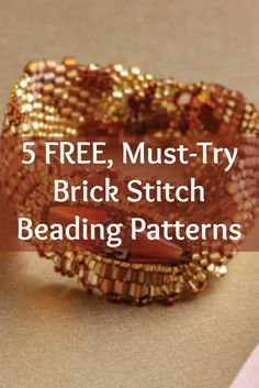 Every successful beaded jewelry designer needs to know the brick stitch, so grab your copy of these 5 FREE brick stitch patterns today! #beading #brickstitch #beadstitches