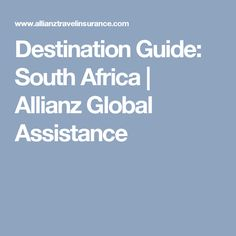 Destination Guide: South Africa | Allianz Global Assistance