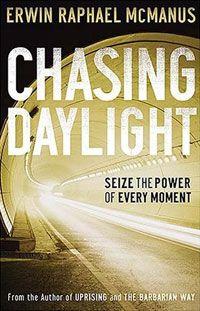 Chasing Daylight, Erwin Raphael McManus