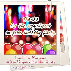 Thank You Messages After Surprise Birthday Party