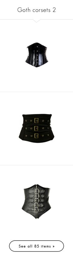 """Goth corsets 2"" by morbid-octobur ❤ liked on Polyvore featuring intimates, shapewear, corsets, tops, lingerie, belts, accessories, zip belt, embellished belt and cinch belt"