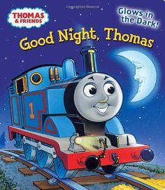 Good Night, Thomas (Thomas & Friends) (Glow-in-the-Dark Board Book) by Rev. W. Awdry http://www.amazon.com/dp/0307976971/ref=cm_sw_r_pi_dp_w.HTtb10HDRXT1WQ