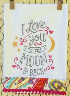 I Love You To The Moon & Back by seechriscreate on Etsy