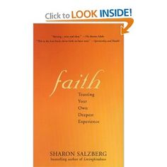 Faith: Trusting Your Own Deepest Experience: Sharon Salzberg: 9781573223409: Amazon.com: Books