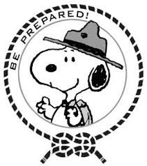 be prepared snoopy Scout Leader, Boy Scout Troop, Cub Scouts, Girl Scouts, Snoopy Beagle, Camp Snoopy, Boy Scout Camping, Wood Badge, Snoopy Quotes