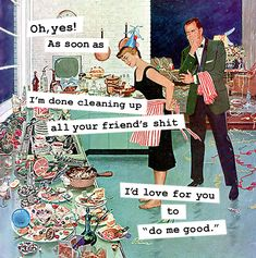 Vintage 1950's Housewife memes, funny sayings, sarcasm, e cards, funny pictures, women's humor new year's party cocktails cleaning