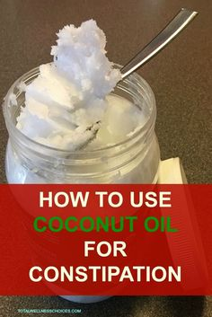 How to Use Coconut Oil for Constipation Relief! - [ How to Use Coconut Oil for Constipation Relief! via Total Wellness Choices: Natural Health & Living + Natural Remedies + Herbal Supplements - Coconut Oil Uses, Benefits Of Coconut Oil, Coconut Oil For Skin, Organic Coconut Oil, Coconut Milk, Coconut Oil In Smoothies, Natural Health Remedies, Natural Cures, Herbal Remedies