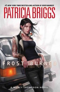 Frost Burned by Patricia Briggs - book 7