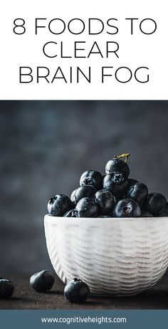 8 Foods to Help Beat Brain Fog - Cognitive Heights Healthy Mind, Get Healthy, Healthy Snacks, Meals For Three, How To Cook Beans, Brain Fog, Healthy Options, Foods, Glass Shower